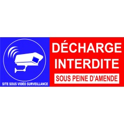 Décharge interdite site sous peine d'amende site sous vidéo surveillance