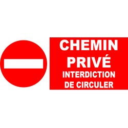 Interdit chemin privé interdiction de circuler