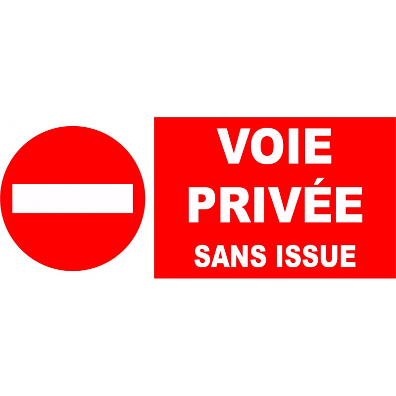 Interdit voie priv e sans issue for Stationnement devant garage sans panneau