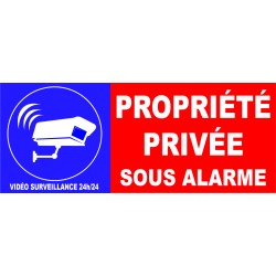 Propriété privée sous alarme sous vidéo surveillance 24h 24