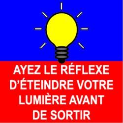 """Panneaux: """"Ayez le réflexe d'éteindre votre lumière avant de sortir"""""""