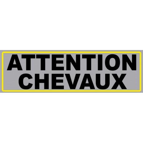 """Adhésif """"Attention Chevaux"""""""