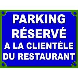 Parking réservé à la clientèle du restaurant
