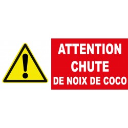 "Panneau danger ""Attention chutes de noix de coco"""