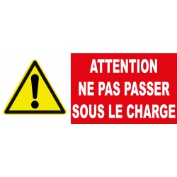 "Panneau danger ""Attention ne pas passer sous la charge"""