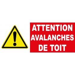 "Panneau danger ""Attention avalanche de toit"""