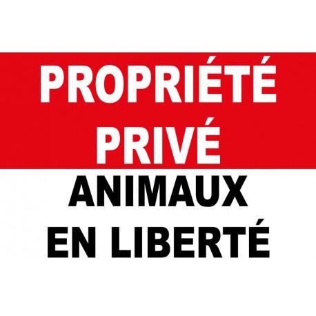 Propriété privée animaux en liberté