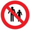 Panneau interdit aux piétons
