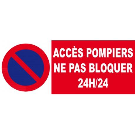 Stationnement interdit accés pompiers ne pas bloquer