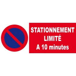 Panneau stationnement limité à 10 minutes
