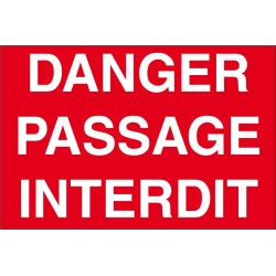Danger passage interdit