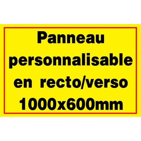 Panneau signalétique personnalisé  1000x600mm