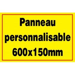 Panneau personnalisé en PVC 600x150mm
