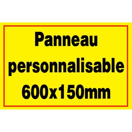 Panneau personnalisé en PVC 600x100mm
