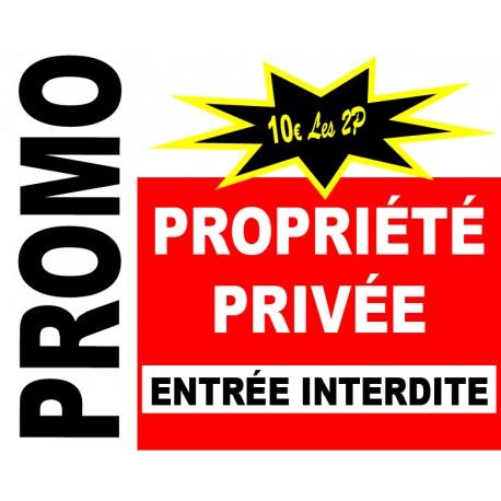 Panneau propriété privée entrée interdite. lot de 2p)