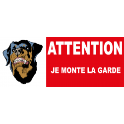 Attention au chien je monte la garde