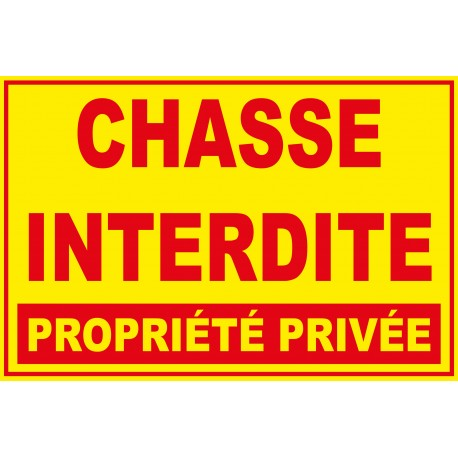 Chasse interdite propriété privée