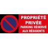 Stationnement interdit parking privé réservé aux résidents