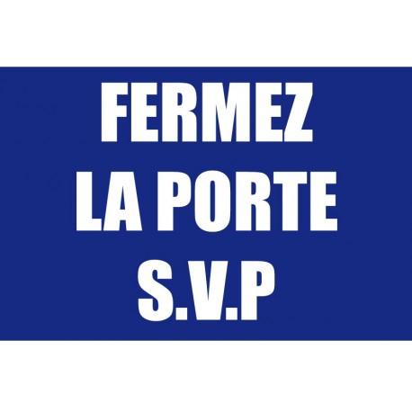 Fermez la porte S.V.P
