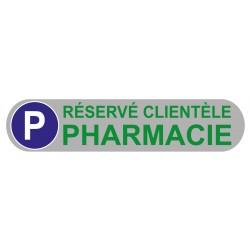 Plaque de parking réservé clientèle pharmacie