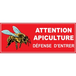 Attention apiculture défense d'entrer