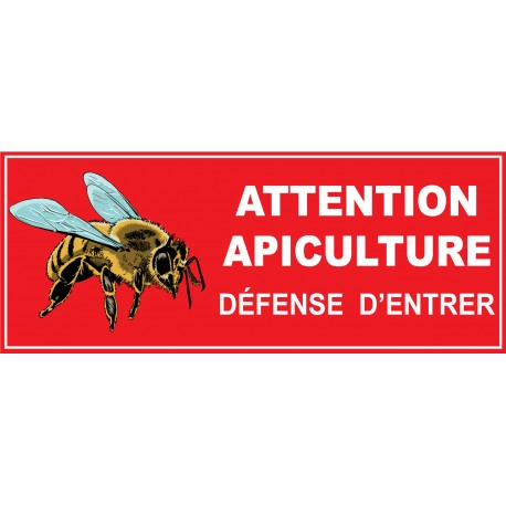 Attention apiculture