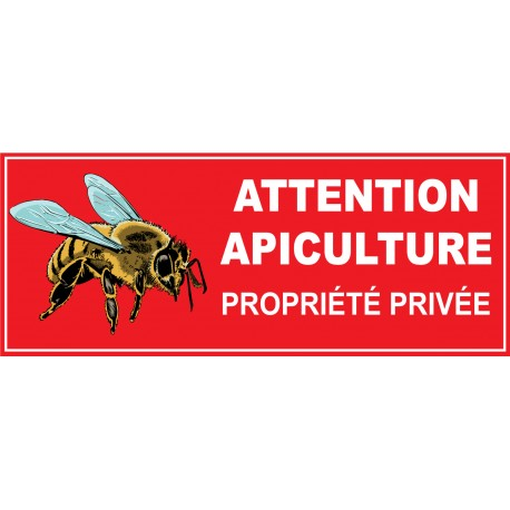 Attention apiculture défense d'entrer
