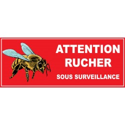 Attention rucher sous surveillance