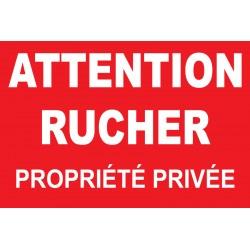 Panneau attention rucher propriété privée