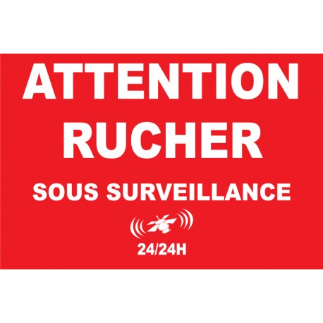 Attention rucher sous surveillance 24/24