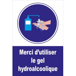 Merci d'utiliser le gel hydroalcoolique
