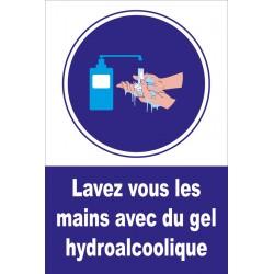 Lavez vous les mains avec du gel hydroalcoolique
