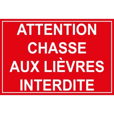 Attention chasse aux lièvres interdite