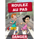 Attention aux enfants danger