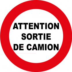 Attention sortie de camion