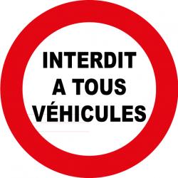 Interdit à tous véhicules