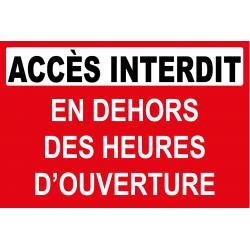 Accès interdit en dehors des heures d'ouverture