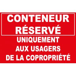 Conteneur réservé uniquement aux usagers de la copropriété