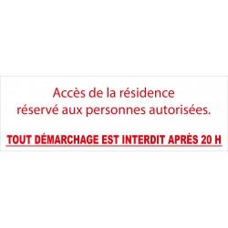 Accès de la résidence réservé aux personnes autorisées