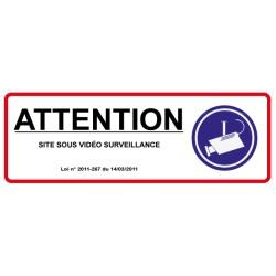 Attention site surveillée par vidéo surveillance