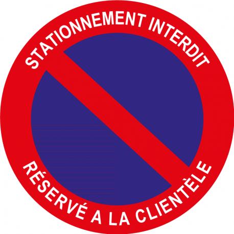 Stationnement interdit réservé à la clientèle