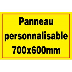 Panneau personnalisé 700x600mm
