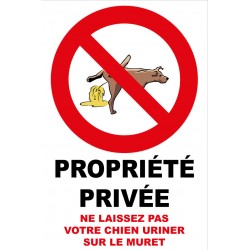 Propriété privée ne laissez pas votre chien uriner sur le muret