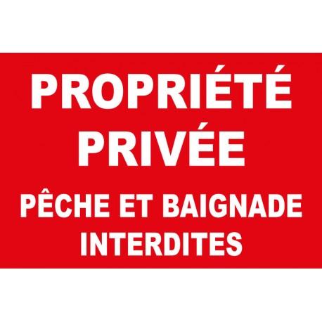 Propriété privée pêche et baignade interdites
