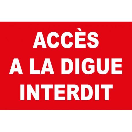 Panneau accès à la digue interdit