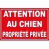 Attention au chien propriété privée