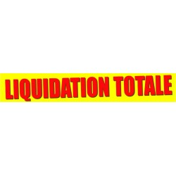 Banderole Liquidation totale