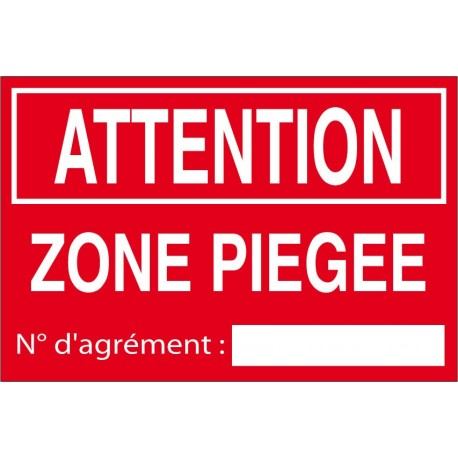 Attention zone piégée