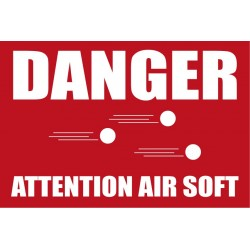 Panneau attention danger air soft