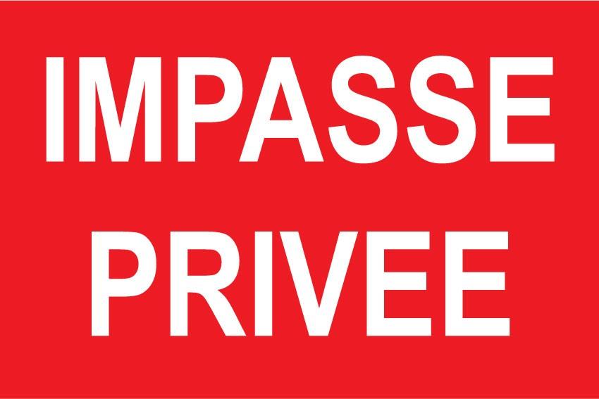 """Panneau signalétique /""""impasse privée/"""""""